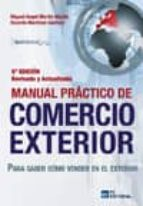 MANUAL PRÁCTICO DE COMERCIO EXTERIOR. 5ª EDICIÓN. ACTUALIZADA Y REVISADA (EBOOK)