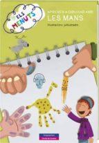 El libro de Els menuts aprenen a dibuixar amb les mans autor VV.AA. EPUB!