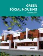 green social housing (ed. bilingüe) 9788415829843