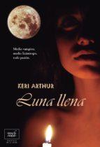 luna llena: guardianes de la noche 1 keri arthur 9788415854043