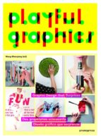 playful graphics: diseño gráfico que sorprende-wang (ed.) shaoqiang-9788415967743