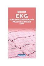 ekg: handbook: electrocardiografia practica   basica 9788416042043