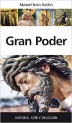 gran poder-manuel jesus roldan-9788416100743
