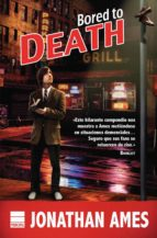 BORED TO DEATH (EBOOK)