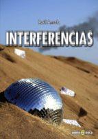 El libro de Interferencias autor RAUL ANSOLA EPUB!
