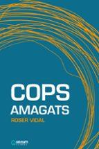 cops amagats-roser vidal-9788416342143