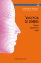 violencia de genero: tratado psicologico y legal 9788416345243