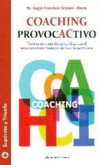 coaching provocactivo angel francisco briones barco 9788416365043