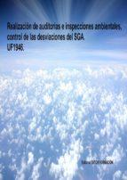 uf1946 realizacion de auditorías e inspecciones ambientales, control de las desviaciones del sga lucia grijalbo fernandez 9788416482443