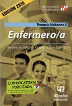 ENFERMERO/A. TEMARIO. VOLUMEN 5. SERVICIO DE SALUD DE CASTILLA Y LEON