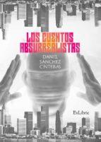 los cuentos absurrealistas (ebook)-daniel sánchez centellas-9788416848843