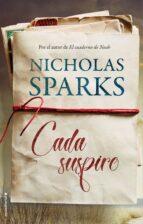 cada suspiro-nicholas sparks-9788416867943