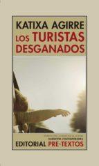 los turistas desganados-katixa agirre-9788416906543