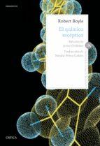 el quimico esceptico-robert boyle-9788417067243