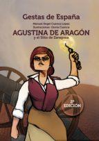 agustina de aragón y el sitio de zaragoza-manuel ángel cuenca lópez-9788417315443