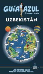 uzbekistan 2018 (4ª ed.) (guia azul)-luis mazarrasa-9788417368043