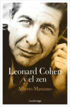 leonard cohen y el zen alberto manzano 9788417371043