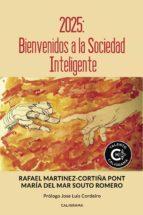 2025: bienvenidos a la sociedad inteligente (ebook)-rafael martínez-cortiña pont-9788417382643