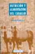 nutricion y alimentacion del caballo david frape 9788420007243