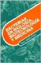bacterias en biologia, biotecnologia y medicina-paul singleton-9788420010243