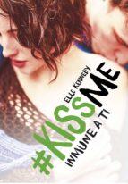 inmune a ti (#kissme 3)-elle kennedy-9788420483443
