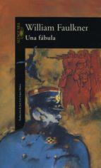 una fábula (ebook)-william faulkner-9788420490243