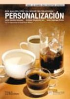 personalizacion: mas alla del crm y el marketing relacional-9788420543543