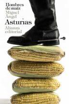 hombres de maiz miguel angel asturias 9788420688343