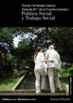 politica social y trabajo social-tomas fernandez garcia-yolanda maria de la fuente robles-9788420691343