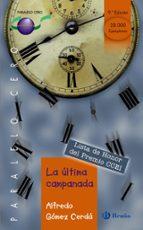 la ultima campanada-alfredo gomez cerda-9788421637043