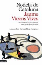 noticia de cataluña (ebook)-jaume vicens vives-9788423327843