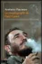 la autobiografia de fidel castro norberto fuentes 9788423336043