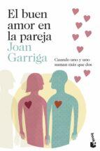 el buen amor en la pareja joan garriga 9788423347643