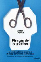 piratas de lo público (ebook)-anton losada-9788423417643