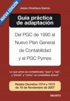 guía práctica de adaptación al nuevo pgc (ebook)-jesus omeñaca garcia-9788423427543