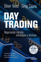 day trading: negociacion intradia. estrategias y tacticas oliver velez greg capra 9788423428243