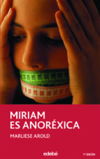 miriam es anorexica marliese arold 9788423676743