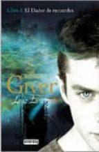 the giver i:el dador de recuerdos (libro primero)-lois lowry-9788424135843