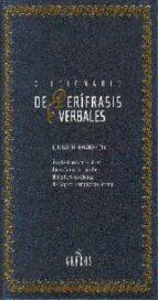 diccionario de perifrasis verbales-angeles carrasco gutierrez-luis garcia fernandez-9788424927943