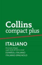 collins compact plus italiano: español italiano italiano español 9788425346743