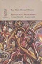 erotica de la transgresion: georges bataille   jacques lacan rose marie mariaca fellmann 9788425436543