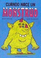 cuando nace un monstruo nick sharratt sean taylor 9788426135643