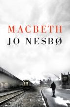 macbeth (proyecto shakespeare)-jo nesbo-9788426405043
