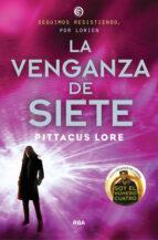 legados de lorien 5: la venganza de siete-pittacus lore-9788427208643