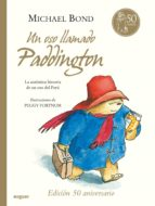un oso llamado paddington (cartone) michael bond 9788427900943