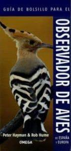 guia de bolsillo para el observador de aves de españa y europa peter hayman 9788428216043