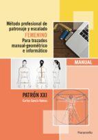 metodo profesional de patronaje y escalado femenino carlos garcia ramos 9788428396943