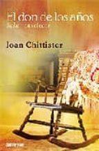 el don de los años: saber envejecer-joan chittister-9788429318043