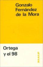 ortega y el 98 (3ª ed.) gonzalo fernandez de la mora 9788432119743