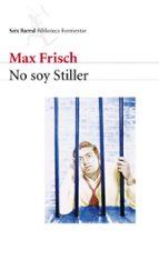 no soy stiller max frisch 9788432227943